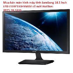 Mua bán màn hình máy tính SamSung 18.5 inch LED LS19E310HYMXV cũ mới
