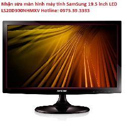 Nhận sửa màn hình máy tính SamSung 19.5 inch LED LS20D300NHMXV