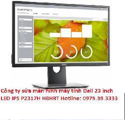 Công ty sửa màn hình máy tính Dell 23 inch LED IPS P2317H H8HRT