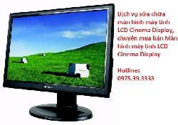 Dịch vụ sửa chữa màn hình máy tính LCD Cinema Display MB382ZP/A