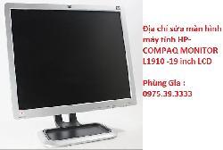 Địa chỉ sửa màn hình máy tính HP-COMPAQ MONITOR L1910 -19 inch LCD