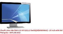 Chuyên sửa màn hình LCD HP X20LED backlight(WN004AA) - 20 inch wide led